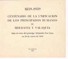 #T96     CENTENARY OF UNION OF  MOLDAVIA AND VALAHIA,   1859, AL.I.CUZA,    BOOKLETS,   1959 , SPAIN EXIL, ROMANIA. - Carnets