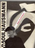 87 - LIMOGES -BERLIN- RAOUL HAUSMANN-PHOTOGRAPHIES 1946-1957-IMPRIMERIE ST YRIEIX LA PERCHE -FABREGUE-1986-ROGER VULLIEZ - Art