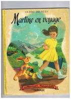 MARTINE EN VOYAGE COLLECTION FARENDOLE De GILBERT DELAHAYE Et  MARCEL MARLIER 1954 - Casterman