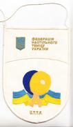 TABLE TENNIS FEDERATION OF UKRAINA,18cm X 12.5cm - Tennis De Table