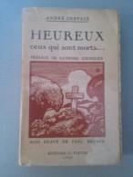 Heureux Ceux Qui Sont Morts .... - Livres, BD, Revues