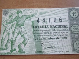 LOTTERIA 1963 Espana Spain SPAGNA Loteria Nacional Sexta Sorteo 30 1963  25 Pesetas CALCIO Football Soccer - Lottery Tickets