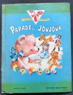 Livre Illustré Et Animé LA PARADE DES JOUJOUX Collection Surprise  Paris 4 Pages Avec Image Mobile N° 13-14-15-16 - Livres, BD, Revues