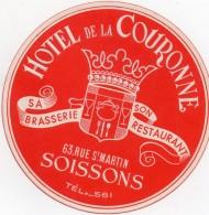VIEILLE ETIQUETTE AUTOCOLLANTE SOISSONS HOTEL DE LA COURONNE BRASSERIE RESTAURANT VINTAGE LUGGAGE LABEL - Hotel Labels