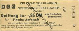 DSG Deutsche Schlafwagen- Und Speisewagen-Gesellschaft MbH - Quittung über -,85 DM Für Eine Flasche Apfelsaft Einschließ - Europa