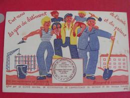 Buvard C'est Nous Les Gars Du Bâtiment. Apprentissage Travaux Publics. Vers 1950. - Buvards, Protège-cahiers Illustrés