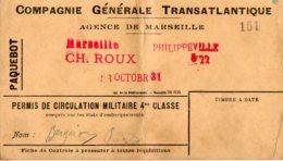 VP5371 - MILITARIA - Cie Générale Transatlantique - Paquebot - Permis De Circulation MARSEILLE X PHILIPPEVILLE  Algérie - Billets D'embarquement De Bateau