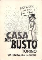 """04802 """"CASA DEL BUSTO - TORINO DAL1945"""" PUPAZZO DI NEVE, RENNE, SLITTA. CART. PUBBL. ORIGINALE - Pubblicitari"""