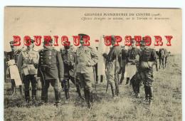 GRANDES MANOEUVRES DU CENTRE (1908) - OFFICIERS ETRANGERS En MISSION - MILITAIRE - Manovre