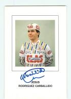 Jesus RODRIGUEZ CARBALLIDO , Autographe Manuscrit, Dédicace. 2 Scans. Cyclisme. Clas - Cycling