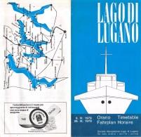 """04813 """"LAGO DI LUGANO 1979 - ORARIO - TIMETABLE - FAHRPLAN - HORAIRE"""" PIEGHEVOLE ORIGINALE - Europa"""