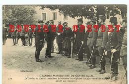 GRANDES MANOEUVRES DU CENTRE (1908) - BIENVENUE Aux OFFICIERS ETRANGERS Par Le GENERAL LACROIX - Manovre