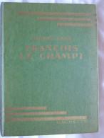 FRANCOIS LE CHAMPI / GEORGES SAND / HACHETTE / 1948 - Hachette