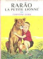 Rarao,la Petite Lionne-christine Elier-135 - Livres, BD, Revues