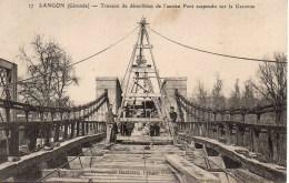33 LANGON  Travaux De Démolition De L'ancien Pont Suspendu Sur La Garonne (peu Courant) - Langon