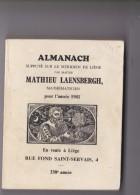 ALMANACH SUPPUTE SUR LE MERIDIEN DE LIEGE PAR MAITRE MATHIEU LAENSBERGH 1983 - Calendriers