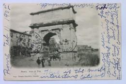 Italy, Roma, Arco Di Tito + Italian 10c Vittorio Emanuele III Stamp - Roma (Rome)