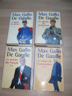 GENERAL DE GAULLE / MAX GALLO / 4 VOLUMES - Histoire