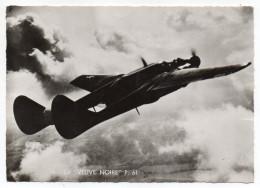 """Avion De Guerre- """"La VEUVE NOIRE  P.61"""" ,cpsm 15 X 10 N° 19  éd  Superluxe.......à Saisir - Avions"""