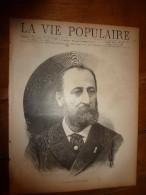 1889 LVP  (La Vie Populaire ) : Portrait  En Gravure De CAMILLE SAINT-SAËNS; Le Capitaine Bénot Du 37e Hussard ; Etc - Revues Anciennes - Avant 1900