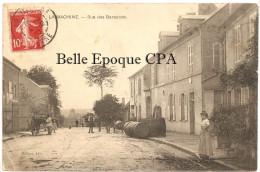 58 - LA MACHINE - Rue Des Baraques ++++ Guenot, édit. +++++ 1910 ++++++ RARE / FÛTS / TONNEAUX - La Machine