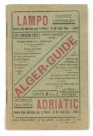 Livre Alger Guide ( Avec Plans, Adresses, Taxis, Poste, Trains, Trams, Publicités ...)
