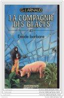 LP306    G.J ARNAUD  EXODE BARBARE   COMPAGNIE DES GLACES 41 - Fleuve Noir