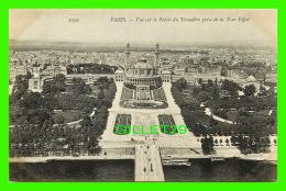 PARIS (75) - VUE SUR LE PALAIS DU TROCADÉRO PRISE DE LA TOUR EIFFEL - - Other Monuments