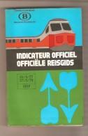 CHEMINS DE FERS BELGES - INDICATEUR OFFICIEL 22/5/77 - 27/5/78 - Europe
