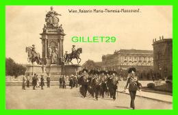 WIEN, AUTRICHE - VIENNE - KAISERIN MARIA-THERESIA-MONUMENT - KUPFERDRUCK-KUNSTLERKARTE, 1910 - - Vienne