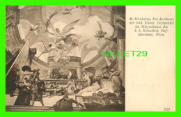 WIEN, AUTRICHE - VIENNE -M. MUNKACSY. DIE APOTHEOSE - K. K. KUNSTHISTORISCHES HOF-MUSEUM (STIEGENHAUS) - J. LOWY, 1906 - - Musées