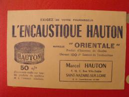 Buvard Encaustique Hauton Orientale Saint Nazaire Sur Loire. Vers 1950 - Produits Ménagers