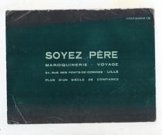 Aot16   76248 A    Buvard  Soyez Père  Maroquinerie   Lille - Sonstige