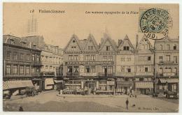 VALENCIENNES Les Maisons Espagnoles De La Place, Datée 1908 - Valenciennes