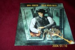 WILL SMITH  ° WILD WILD WEST   °°  SINGLE  2 TITRES - Musique De Films