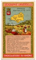 Chromo Chocolat Le Rhône : Géographie France, Département De La Seine Inférieure. Dieppe, Rouen, Yvetot, Le Havre. - Chocolat