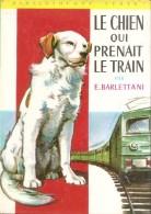 Barlettani-le Chien Qui Prenait Le Train-278 - Livres, BD, Revues