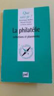 La Philatélie, Collections Et Placements, Que Sais Je ? (1998) 128 Pages - Fachliteratur