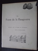 FORÊT De La BAUGISIERE (St-Michel-le-Cloucq, Vendée) - Chanson Dédiée Au Comte De JOUSSELIN - Vénerie - Chasse à Courre - Documents Historiques