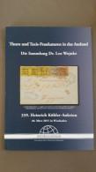 Thurn Und Taxis-Frankaturen In Das Ausland, Die Sammlung Dr Leo Wojnke, H. Köhler - Catalogues De Maisons De Vente