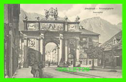 INNSBRUCK, AUTRICHE - TRIUMPHPFORTE, RUMERSPITZE - ANIMATED - BACK 3/4 - LICHTDRUCK C. LAMPE - - Innsbruck