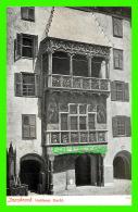 INNSBRUCK, AUTRICHE - GOLDENES DACHL - HERMANN LUDEWIG - - Innsbruck