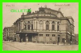 WIEN, AUTRICHE - VIENNE - RAIMUND-THEATER - ANIMATED - WELF, VEREIN - - Vienne