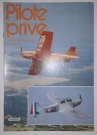 Revue Pilote Privé N°95 1981/1982 Aérostation - Nord Trois-deux : Nord 3202 - Hélicoptère - Vol à Voile - Parachutisme - Aviation