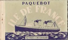 CARNET PAQUEBOT ILE DE FRANCE    //////    REF AOUT 16 /  N° 1394 - Dampfer