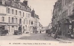 G , Cp , 89 , AVALLON , Place Vauban Et Hôtel De La Poste - Avallon