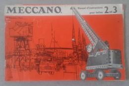 Catalogue MECCANO: N° 2 Et 3 - 26 Pages - Meccano