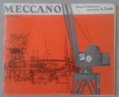 Catalogue MECCANO: N° 4, 5 Et 6 - 82 Pages - Meccano