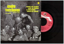 Vinyle 45 T   Lille   Mine Mineur  ANDRE VERCHUREN Lens     Marche Des Galibots    Lampe Au Chapeau  Bruay - Humor, Cabaret