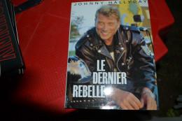 Johnny Hallyday Le Dernier Rebelle - Musique